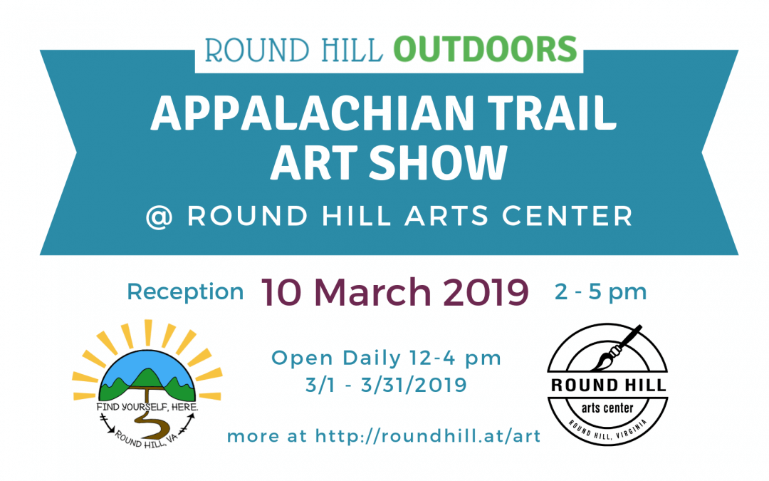 Round Hill Appalachian Trail Art Show Reception Set for March 10
