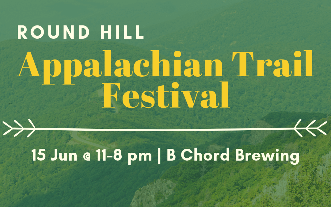 Round Hill Appalachian Trail Festival Set for June 15, 2019